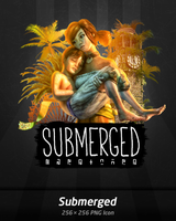 Submerged by A-Gr