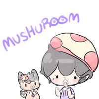 oh yay new username by mushuroom