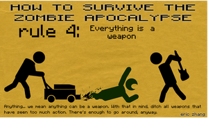 How to Survive the Zombie Apocalypse: Rule 4 by Number9Robotic