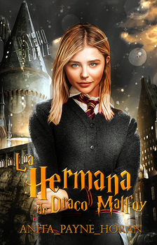 La hermana de Draco Malfoy | Cover request by TheMaleviQueen