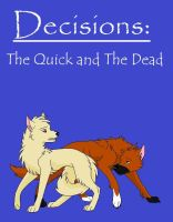 Decisions by NoOneCaresAboutIt