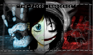 [Request.] 'Two-faced Innocence.' by HeiwaDerpyFapJima