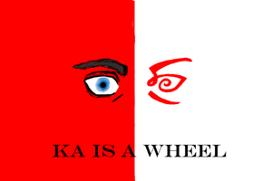 Ka is a Wheel by TipyTheFertile