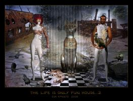 The Life is only Fun House...2 by Xantipa2-2D3DPhotoM
