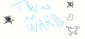 This is...WAR!! by CaseyLPS