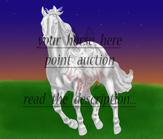 Your Horse Here Point Auction CLOSED by Juzoka-Vargulf-Eqqus