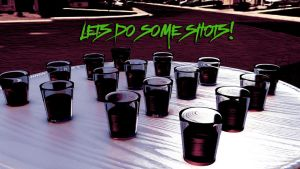 Lets do some shots (Friday deviation) by lolofson