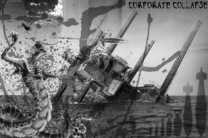 Corporate Collapse by CorporateCollapse