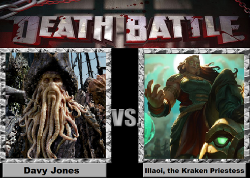 Death Battle: Illaoi vs Davy Jones by Meowmeowmeow21