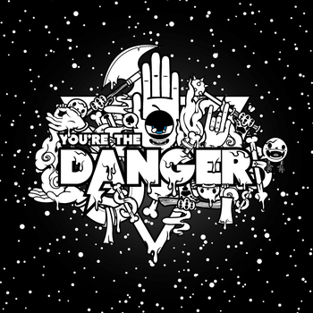 You're the Danger TI Version by j3concepts