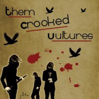 Them Crooked Vultures by jillta