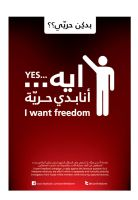 yes i want freedom poster by FreeSyrian