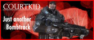 Courtkid sig Gears of War 1 by courtkid