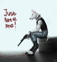 Just hate me by BullTerrierKa