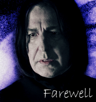 Severus Snape- Farewell by TrueSeverusSoulmate