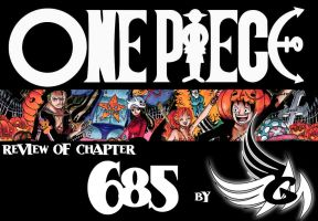 REVIEW: ONE PIECE chapter 685 by FallenAngelGM