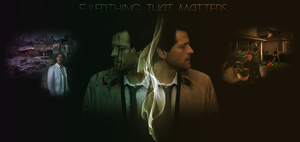 Everything That Matters by shdwslayer
