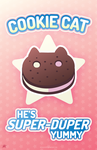 Cookie Cat: He's Super Duper Yummy by kefkafloyd