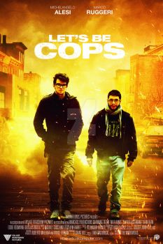 Remake Poster . Let's be Cops by HogwartSite