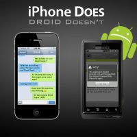 iPhone Does, Droid Doesn't by Tjdyo
