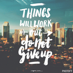 Things Will Work Out by eugeniaclara
