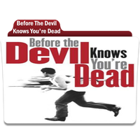Before The Devil Knows You're Dead by Movie-Folder-Maker