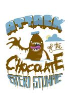 Attack of the Chocolate Steri by cybermutt