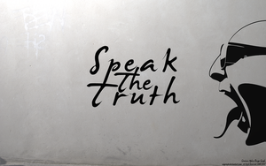 Speak The Truth Wallpaper by APgraph