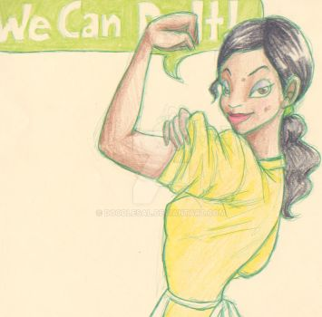 We Can Do It Tiana by DoodleSal
