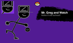 Mr. Greg and Watch (for VolbeatFiro's collab) by Gregster101