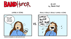 Band Humor - Liking a Song by AnimationGeek101