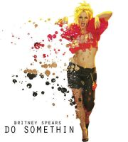 Do Somethin' by hristeang
