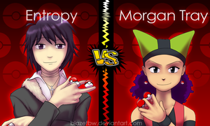 Titlecard Entropy vs. Morgan by BlazeTBW
