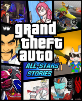 [COLLAB] GTA All-Stars Stories by Memoski