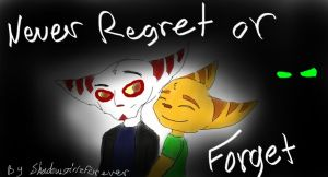 Never Regret or Forget by darrah-toons