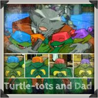 TMNT:: Turtle-tots and dad by Culinary-Alchemist
