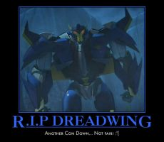 Motivational Poster - R.I.P Dreadwing by Soundwave04