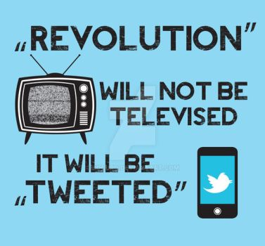 REVOLUTION WILL NOT BE TELEVISED by bocurd