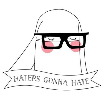 Niqabi - Haters Gonna Hate by byLeiaForm