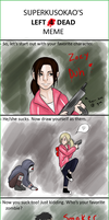 - Superawesome L4D Meme - by Kanti-Kane