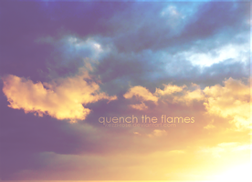 Quench the Flames by Kezzi-Rose