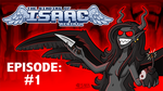 Let's Play The Binding of Isaac Rebirth! by Bobfleadip