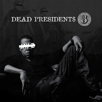 Jay-Z - Dead Presidents 3 by PADYBU