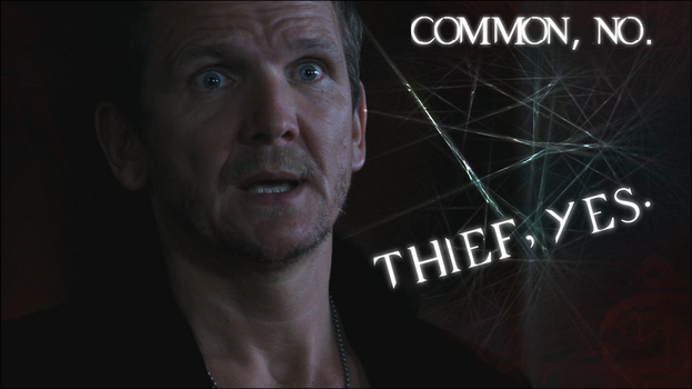 Common, no. Thief, yes. by glomdi