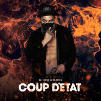 G-Dragon: COUP D'ETAT by Awesmatasticaly-Cool