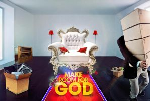 Make rrom for God by BABA-T