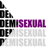 Demisexual Typography by Pride-Flags