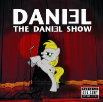 THE DANIEL SHOW by RageRex