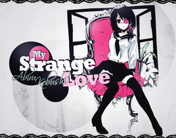 Strange Love by teriani16