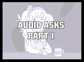 Audio Ask Collection Part I by TheCupcake-Queen